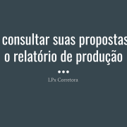 4. Como consultar propostas no relatório de produção